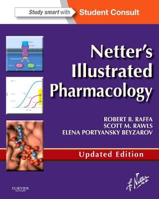 Netter's Illustrated Pharmacology By Raffa, Robert B./ Rawls, Scott M./ Beyzarov, Elena Portyansky