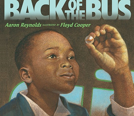Back of the Bus By Reynolds, Aaron/ Cooper, Floyd (ILT)