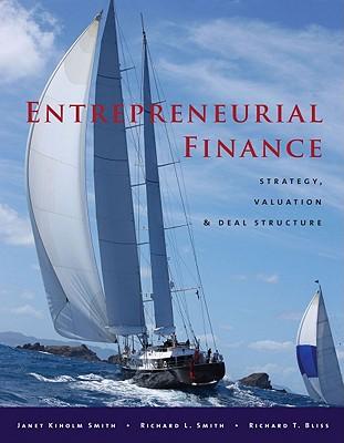Entrepreneurial Finance By Smith, Richard (EDT)/ Bliss, Richard (EDT)
