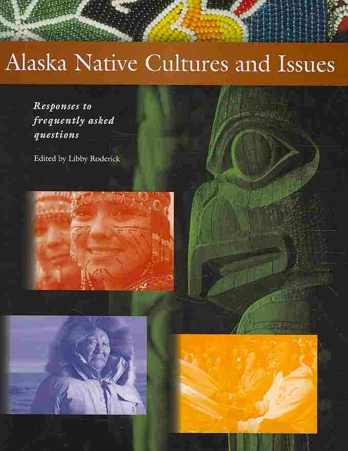 Alaska Native Cultures and Issues By Roderick, Libby (EDT)